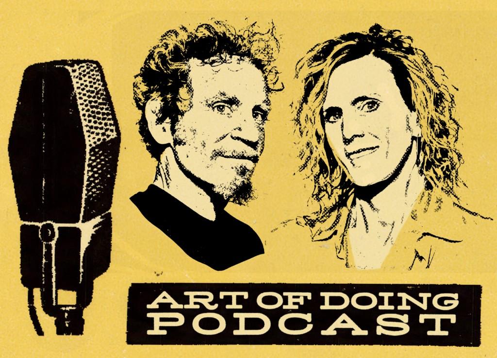 art of doing podcast